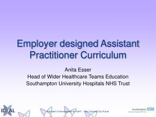 Employer designed Assistant Practitioner Curriculum