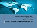 CORPORATE INFORMATION   H-12 Islamabad Founded on: 30th September 2007