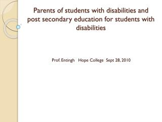 Parents of students with disabilities and post secondary education for students with disabilities