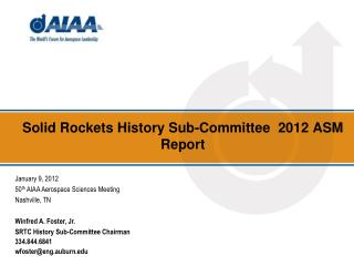 Solid Rockets History Sub-Committee  2012 ASM Report
