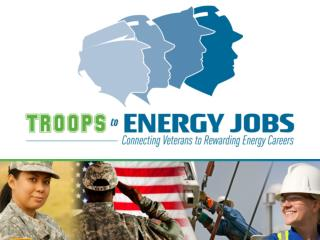 Why have a Troops to Energy Jobs Initiative?