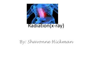 Radiation(x-ray)