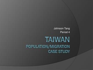 Taiwan Population/Migration Case Study