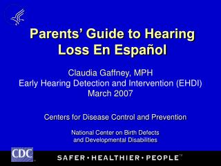 Parents' Guide to Hearing Loss En Español