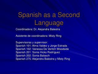 Spanish as a Second Language