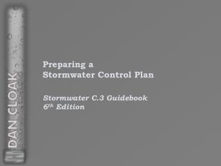 Preparing a  Stormwater  Control Plan