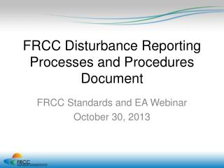 FRCC Disturbance Reporting Processes and Procedures Document
