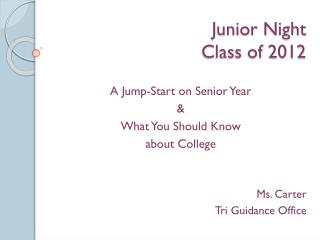 Junior Night Class of 2012