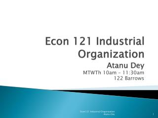 Econ 121 Industrial Organization