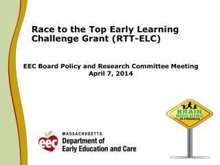 EEC Board Policy and Research Committee Meeting April 7, 2014