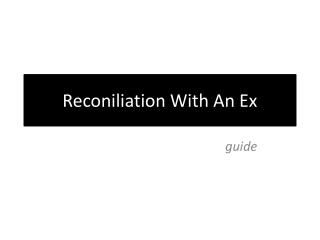 reconiliation with an ex