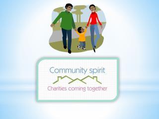 What is community spirit?