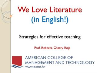 We Love  Literature (in English!) Strategies for effective teaching