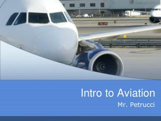Intro to Aviation