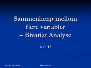 Sammenheng mellom flere variabler  – Bivariat Analyse