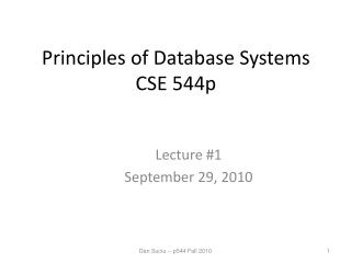 Principles of Database Systems CSE  544p