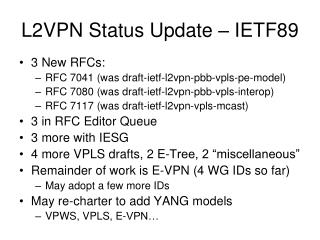 L2VPN Status Update – IETF89