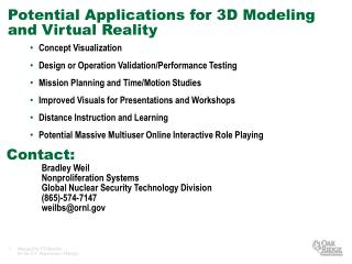 Potential Applications for 3D Modeling and Virtual Reality