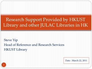 Research Support Provided by HKUST Library and other JULAC Libraries in HK