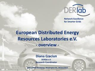 European Distributed Energy Resources Laboratories e.V. - overview -