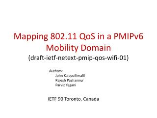 Mapping 802.11  QoS  in a PMIPv6 Mobility Domain ( draft-ietf-netext-pmip-qos-wifi-01)
