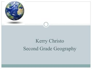 Kerry Christo Second Grade Geography