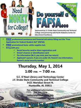 Thursday, May 1, 2014 1 :00 P.M.  –  7 :00 P.M . S.C. O'Neal Library and Technology Center