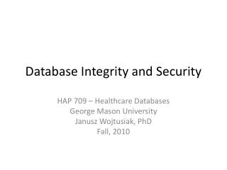 Database Integrity and Security