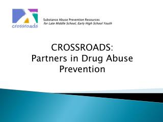 Substance Abuse Prevention Resources for Late Middle School, Early High School Youth