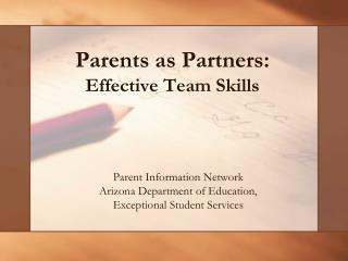 Parents as Partners:  Effective Team Skills