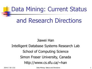 Data Mining: Current Status and Research Directions