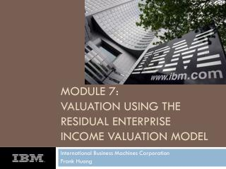 Module  7 : Valuation using the residual enterprise income valuation model