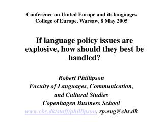 Conference on United Europe and its languages College of Europe, Warsaw, 8 May 2005