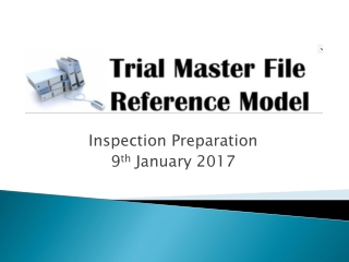 Inspection Preparation 9 th January 2017