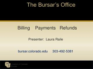 The Bursar's Office