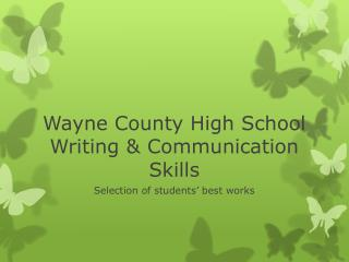 Wayne County High School Writing & Communication Skills