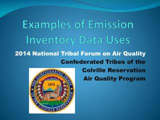 Examples of Emission Inventory Data Uses