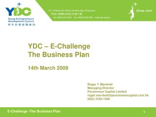 YDC – E-Challenge The Business Plan 14th March 2009