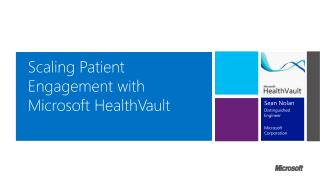 Scaling Patient Engagement with Microsoft HealthVault