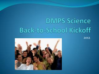 DMPS Science Back-to-School Kickoff