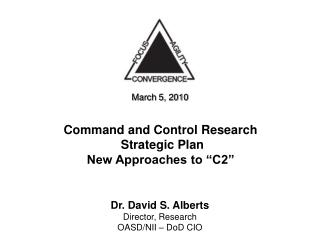 Command and Control Research  Strategic Plan New Approaches to  C2