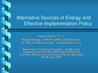 Alternative Sources of Energy and Effective Implementation Policy
