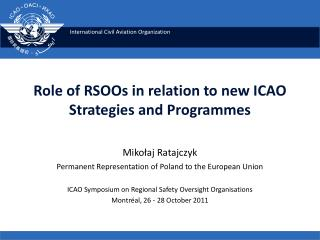 Role of RSOOs in relation to new ICAO Strategies and Programmes