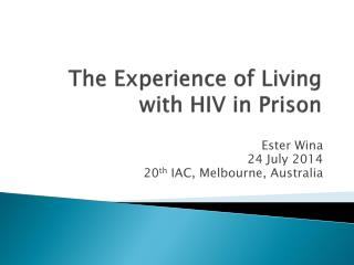 The Experience of Living with HIV in Prison