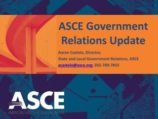 ASCE Government Relations Update