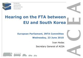 Hearing on the FTA between EU and South Korea