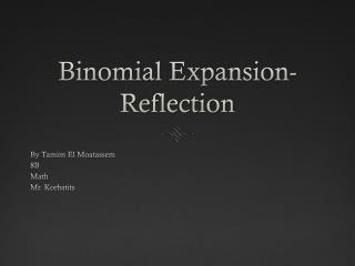 Binomial Expansion-Reflection