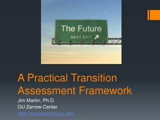 A Practical Transition Assessment Framework