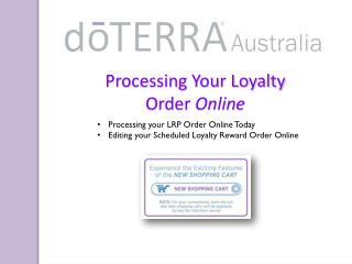 Processing Your Loyalty  Order  Online