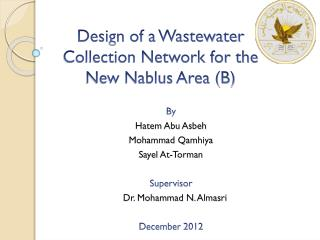 Design of a Wastewater Collection Network for the New Nablus Area (B)